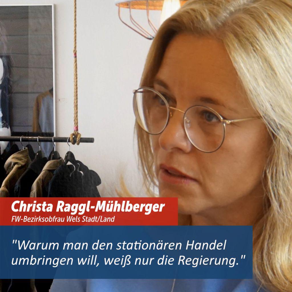Christa Raggl-Mühlberger, Bezirksobfrau der Freiheitlichen Wirtschaft Wels Stadt / Land