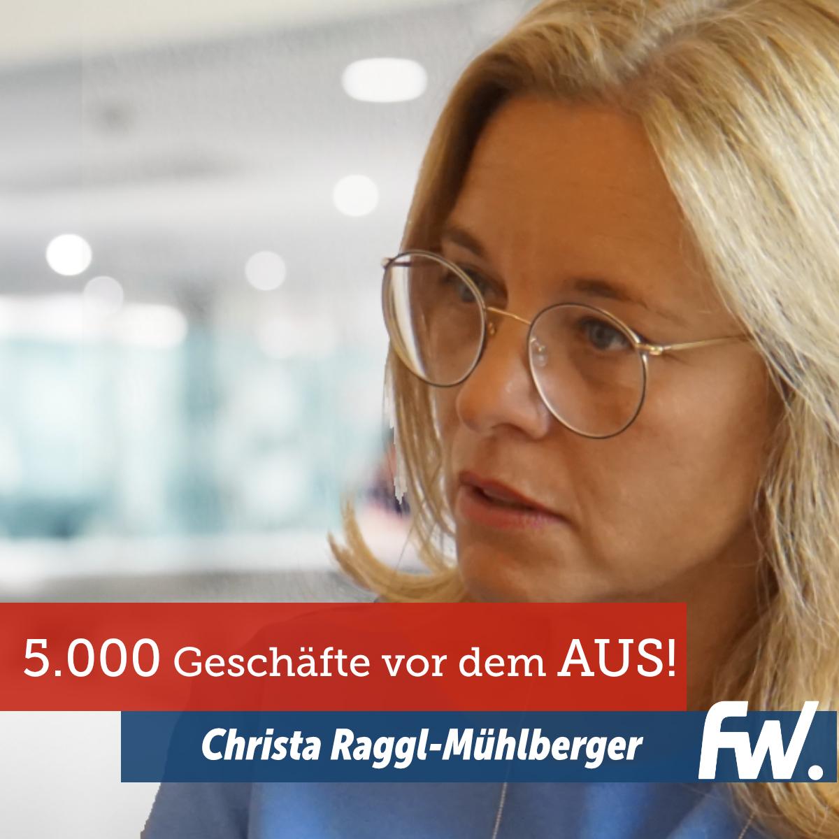 Christa Raggl-Mühlberger Porträtbild und Aussage: 5.000 Geschäfte vor dem Aus!